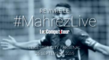 #MahrezLive1